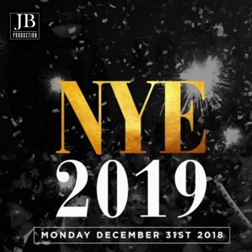Monday December 31St NYE 2019