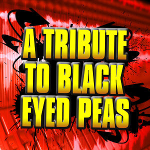 A Tribute To Black Eyed Peas