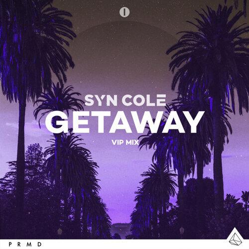 Getaway - VIP Mix