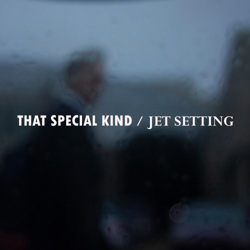 That Special Kind