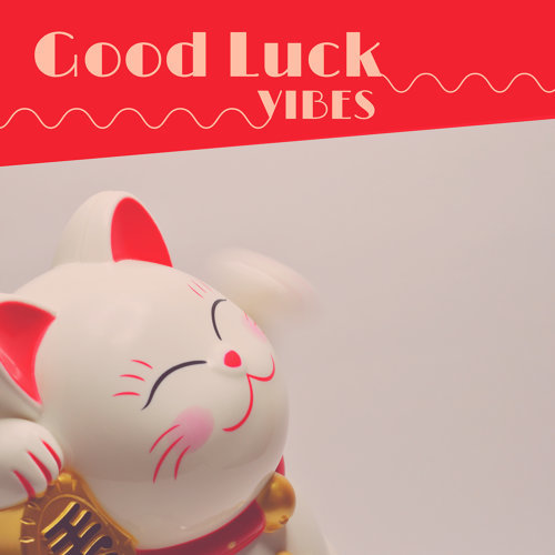 Good Vibes Masters - Good Luck Vibes - Subliminal Affirmations Mood