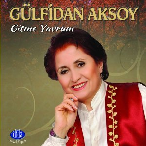 Gitme Yavrum