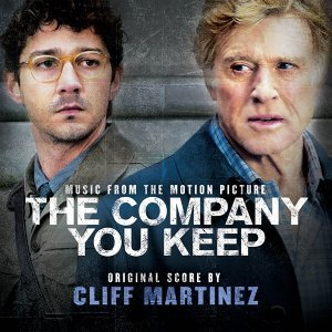 The Company You Keep - Robert Redford's Original Motion Picture Soundtrack