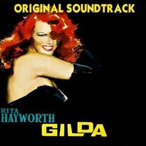 "Put the Blame On Mame - Theme from ""Gilda"" Original Soundtrack"