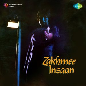 Zakhmee Insaan - Original Motion Picture Soundtrack