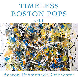 Timeless Boston Pops Vol 1