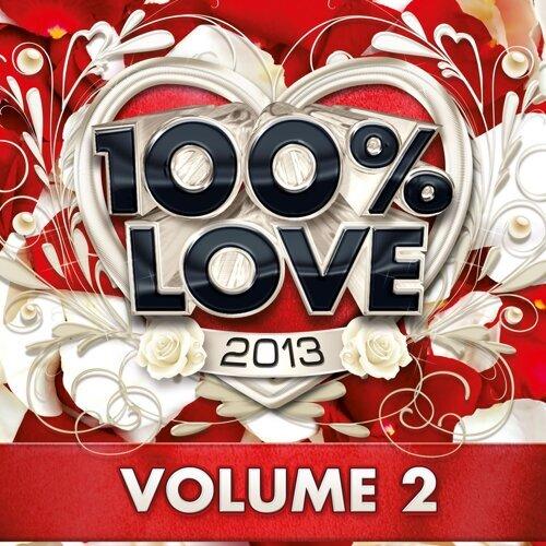 100% Love 2013, Vol. 2