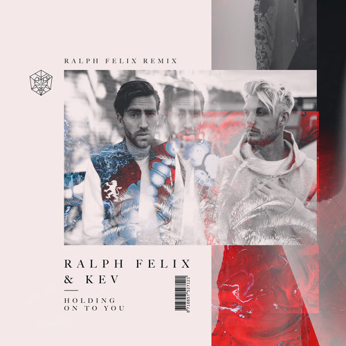Holding On To You - Ralph Felix Remix