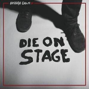 Die On Stage