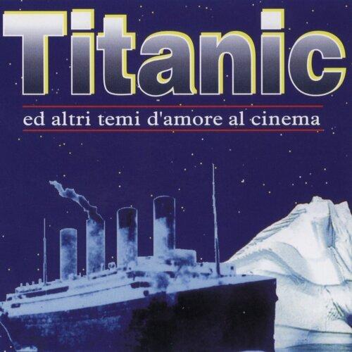 Titanic, Ed Altri Tempi D'Amore Al Cinema