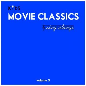 Kids Movie Classics Sing Alongs, Vol. 3