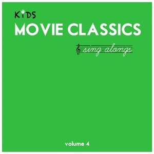 Kids Movie Classics Sing Alongs, Vol. 4