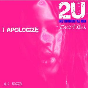 I Apologize 2U - 2U Instrumental Mix