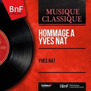 Hommage à Yves Nat - Collection trésors, remasterisé, mono version