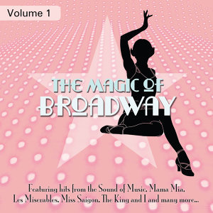 The Magic of Broadway, Vol. 1