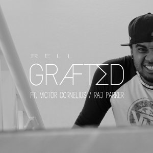 Grafted (feat. Victor Cornelius & Raj Parker)