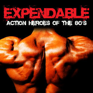 Expendable Action Heroes of the 80's