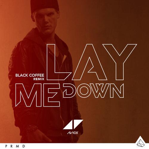 Lay Me Down - Black Coffee Remix