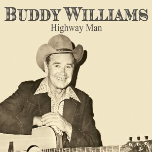 Buddy Williams: Highway Man