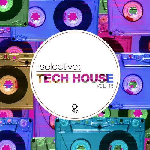 Selective: Tech House, Vol. 18