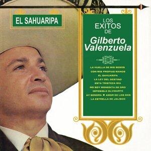 Los Éxitos de Gilberto Valenzuela el Sahuaripa