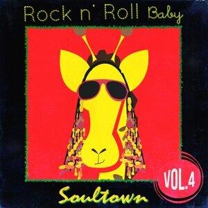Rock n'  Roll Baby: Soultown, Vol. 4