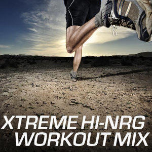 Xtreme Hi-NRG Workout Mix