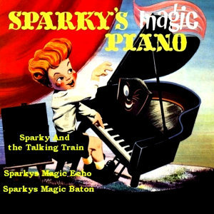Sparky's Magic Piano & Other Stories