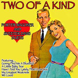 Two of a Kind: Porter Wagoner and Skeeter Davis Duets