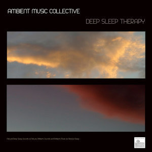 Deep Sleep Therapy - Natural Deep Sleep, Sounds of Nature, Ambient Sounds and Ambient Music for Restful Sleep. Ambient Music