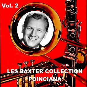 Les Baxter Collection, Vol. 2: Poinciana
