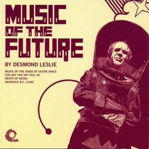 Music of the Future (Remastered)