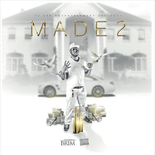M.A.D.E 2