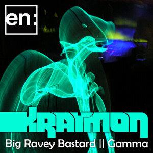 Big Ravey Bastard / Gamma