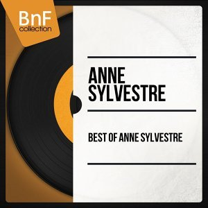 Best of Anne Sylvestre - Mono Version
