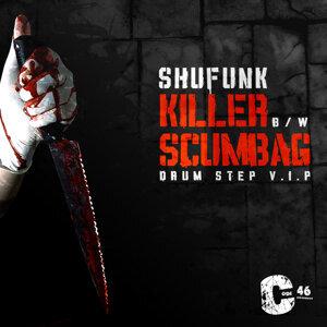 Killer / Scumbag
