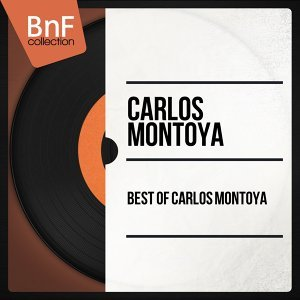 Best of Carlos Montoya - Mono Version