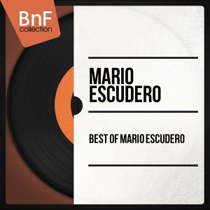 Best of Mario Escudero - Mono Version