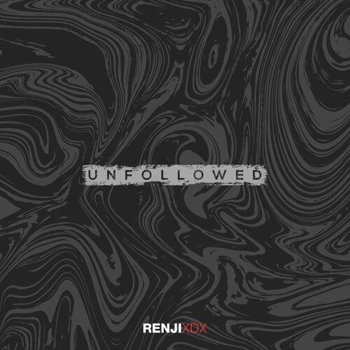 Unfollowed