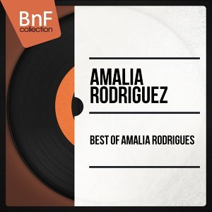 Best of Amalia Rodrigues - Mono Version