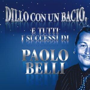 Dillo con un bacio - E tutti i successi di Paolo Belli