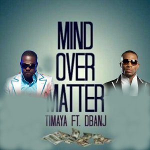 Mind over Matter (feat. D'banj)