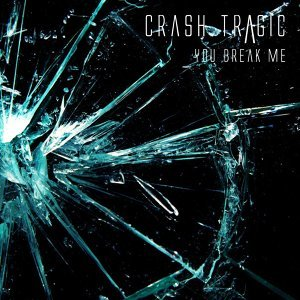 You Break Me