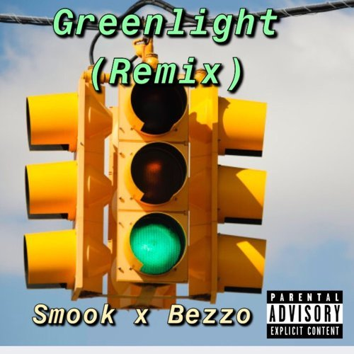 GreenLight - remix