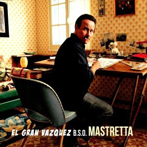 El Gran Vázquez - Banda Sonora Original