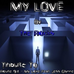 My Love: Tribute to Route 94, Jess Glynne