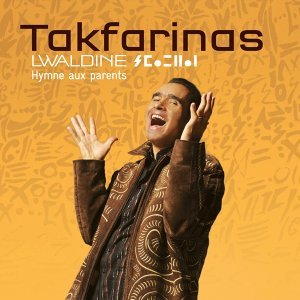 Lwaldine : Hymne aux parents