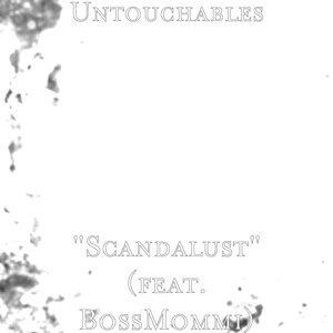"""""""Scandalust"""" (feat. BossMommi)"""
