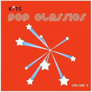Kids Pop Classics, Vol. 2
