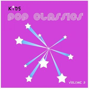 Kids Pop Classics, Vol. 3